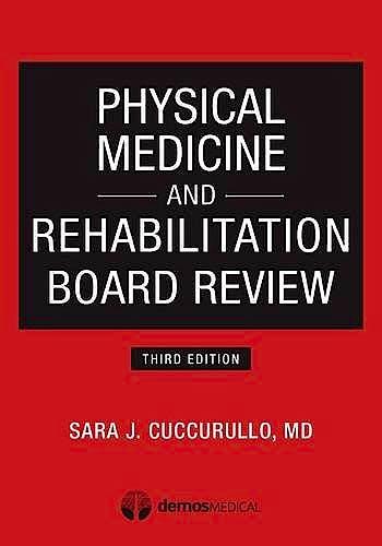 Portada del libro 9781620700396 Physical Medicine and Rehabilitation Board Review
