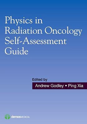 Portada del libro 9781620700709 Physics in Radiation Oncology Self-Assessment Guide