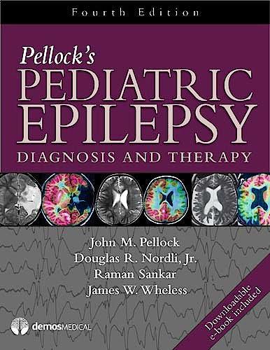 Portada del libro 9781620700730 Pellock's Pediatric Epilepsy. Diagnosis and Therapy