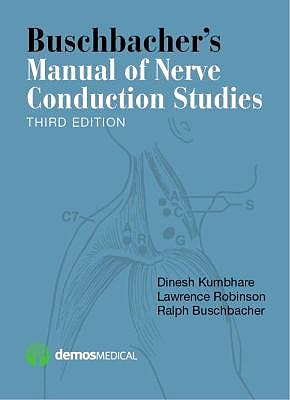 Portada del libro 9781620700877 Buschbacher's Manual of Nerve Conduction Studies