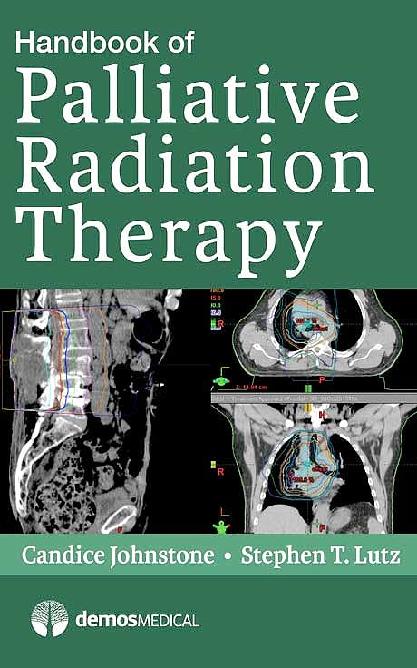 Portada del libro 9781620700952 Handbook of Palliative Radiation Therapy