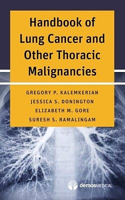 Portada del libro 9781620700969 Handbook of Lung Cancer and Other Thoracic Malignancies