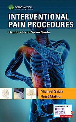 Portada del libro 9781620701027 Interventional Pain Procedures. Handbook and Video Guide