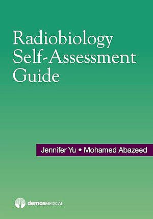 Portada del libro 9781620701140 Radiobiology Self-Assessment Guide