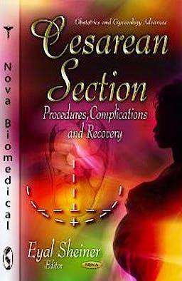 Portada del libro 9781620812143 Cesarean Section. Procedures, Complications and Recovery