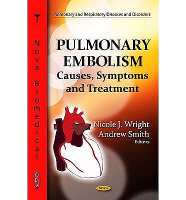 Portada del libro 9781620812587 Pulmonary Embolism. Causes, Symptoms and Treatment