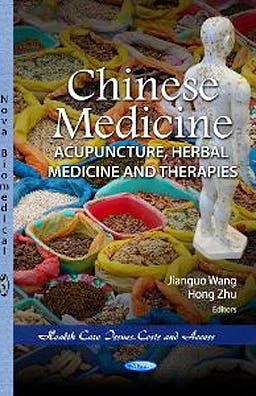 Portada del libro 9781620815298 Chinese Medicine: Acupuncture, Herbal Medicine and Therapies. Health Care Issues, Costs and Access