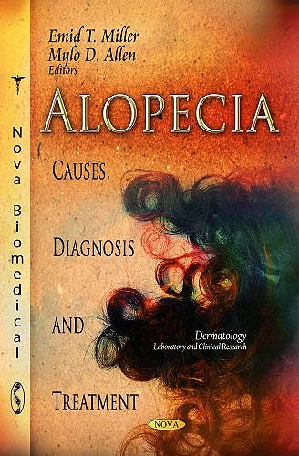 Portada del libro 9781620818046 Alopecia: Causes, Diagnosis and Treatment