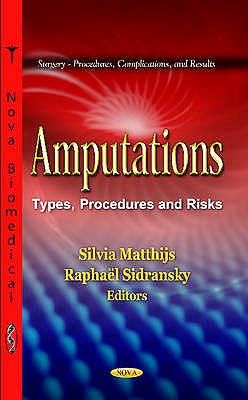 Portada del libro 9781621000723 Amputations. Types, Procedures and Risks (Surgery, Procedures, Complications, and Results)
