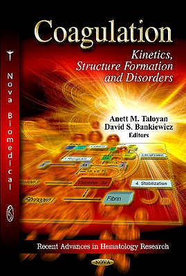 Portada del libro 9781621003311 Coagulation. Kinetics, Structure Formation and Disorders (Recent Advances in Hematology Research)