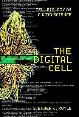 Portada del libro 9781621822783 The Digital Cell. Cell Biology as a Data Science