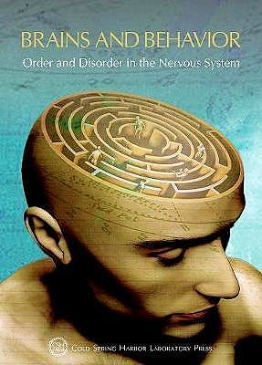 Portada del libro 9781621823353 Brains and Behavior. Order and Disorder in the Nervous System (Cold Spring Harbor Symposia on Quantitative Biology, Vol. 83) (Hardcover)