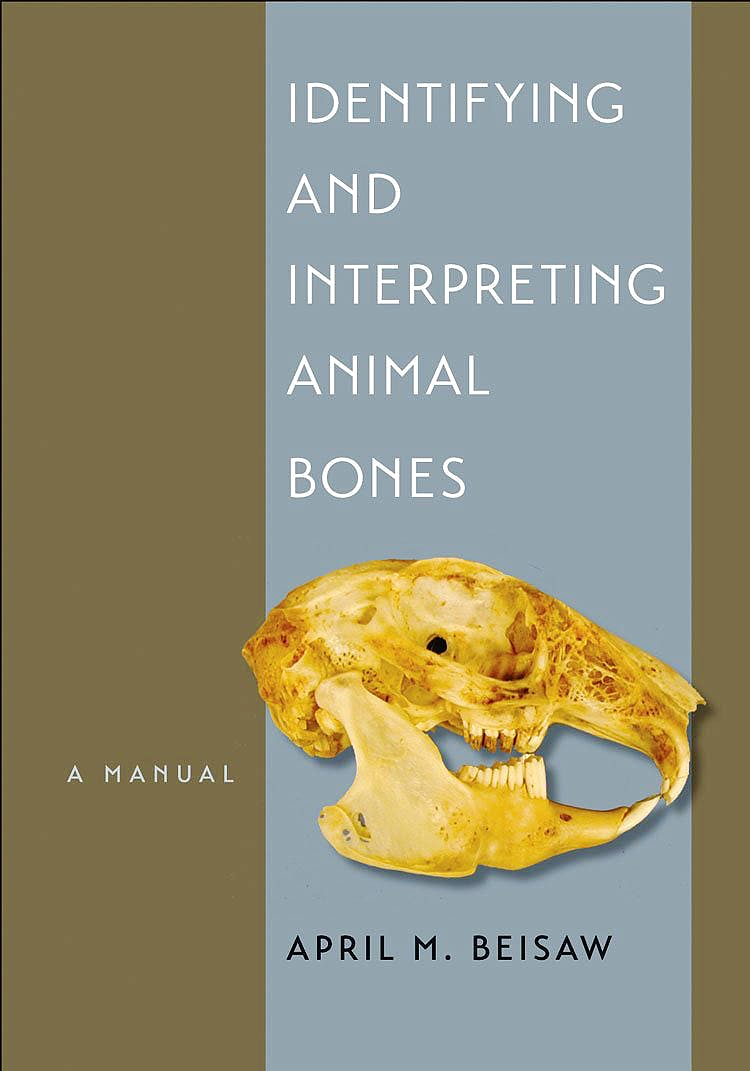 Portada del libro 9781623490263 Identifying and Interpreting Animal Bones. A Manual