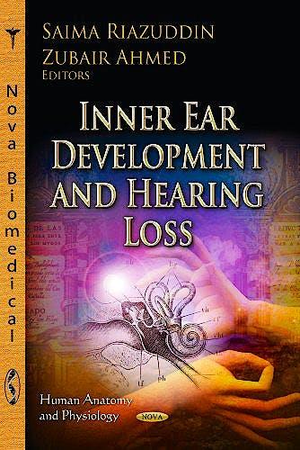 Portada del libro 9781624170119 Inner Ear Development and Hearing Loss