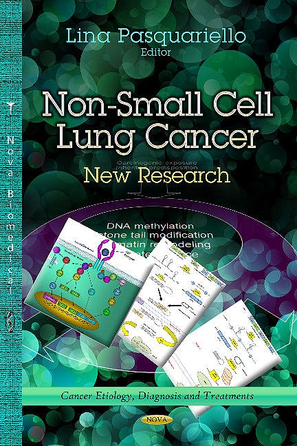 Portada del libro 9781624178047 Non-Small Cell Lung Cancer. New Research (Cancer Etiology, Diagnosis & Treatments Series)