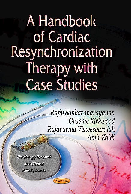 Portada del libro 9781626180291 Handbook of Cardiac Resynchronization Therapy with Case Studies (Cardiology Research and Clinical Developments Series)