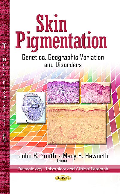 Portada del libro 9781626184176 Skin Pigmentation. Genetics, Geographic Variation & Disorders (Dermatology -- Laboratory & Clinical Research Series)
