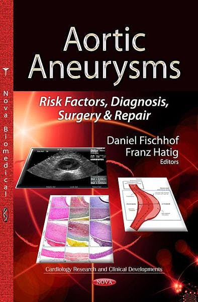 Portada del libro 9781626184589 Aortic Aneurysms. Risk Factors, Diagnosis, Surgery and Repair