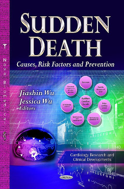 Portada del libro 9781626188259 Sudden Death. Causes, Risk Factors & Prevention (Cardiology Research & Clinical Developments Series)