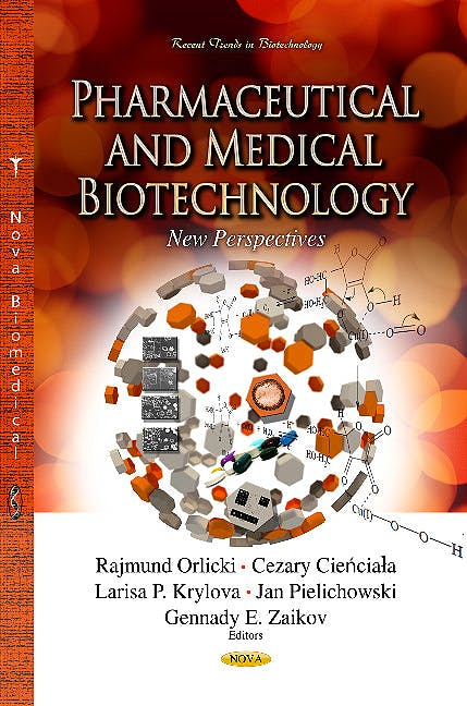 Portada del libro 9781626188518 Pharmaceutical & Medical Biotechnology. New Perspectives (Pharmaceutical & Medical Biotechnology Series)