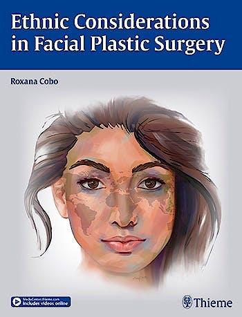 Portada del libro 9781626230231 Ethnic Considerations in Facial Plastic Surgery