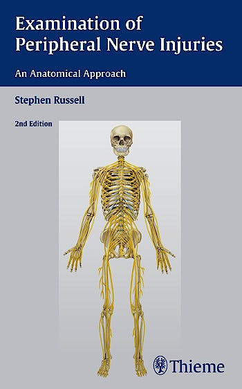 Portada del libro 9781626230385 Examination of Peripheral Nerve Injuries. an Anatomical Approach