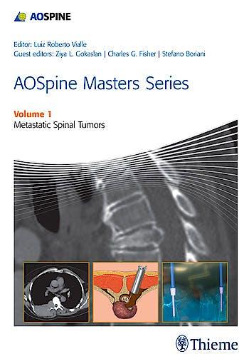 Portada del libro 9781626230460 AOSpine Masters Series, Vol. 1: Metastatic Spinal Tumors