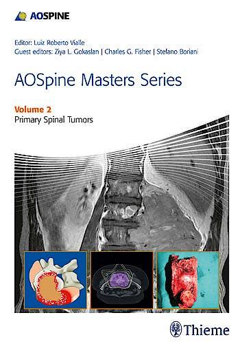 Portada del libro 9781626230477 AOSpine Masters Series, Vol. 2: Primary Spinal Tumors
