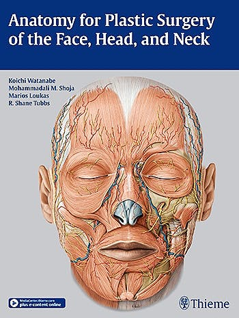 Portada del libro 9781626230910 Anatomy for Plastic Surgery of the Face, Head and Neck