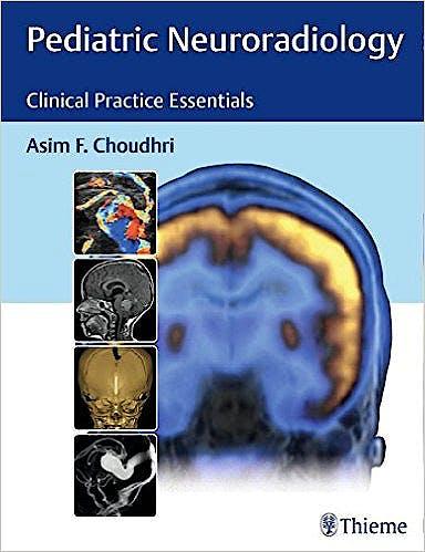 Portada del libro 9781626230965 Pediatric Neuroradiology. Clinical Practice Essentials