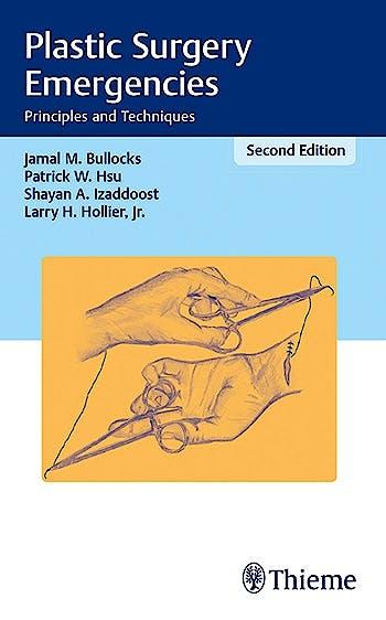 Portada del libro 9781626231153 Plastic Surgery Emergencies. Principles and Techniques