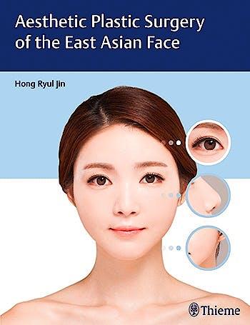 Portada del libro 9781626231436 Aesthetic Plastic Surgery of the East Asian Face