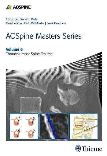 Portada del libro 9781626232259 AOSpine Masters Series, Vol. 6: Thoracolumbar Spine Trauma