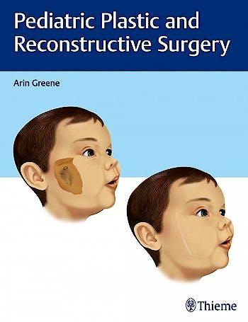 Portada del libro 9781626232624 Pediatric Plastic and Reconstructive Surgery