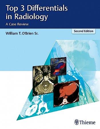 Portada del libro 9781626232785 Top 3 Differentials in Radiology. A Case Review