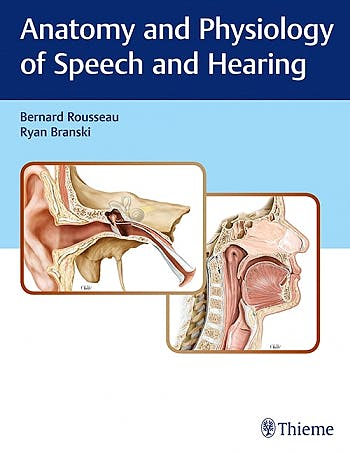 Portada del libro 9781626233379 Anatomy and Physiology of Speech and Hearing