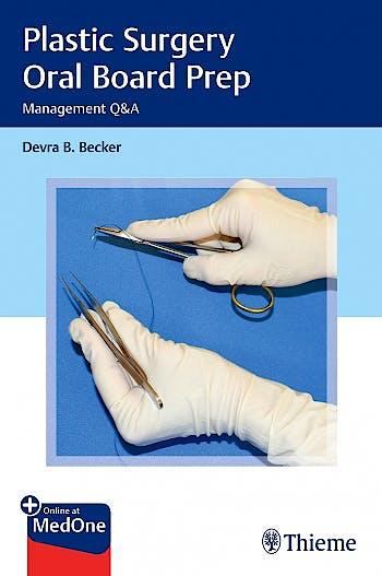 Portada del libro 9781626233515 Plastic Surgery Oral Board Prep. Management Q&A