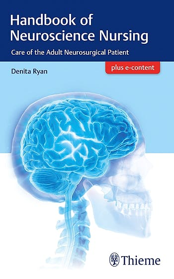 Portada del libro 9781626233782 Handbook of Neuroscience Nursing. Care Of The Adult Neurosurgical Patient + E-Content
