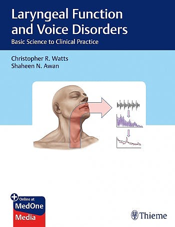 Portada del libro 9781626233904 Laryngeal Function and Voice Disorders. Basic Science to Clinical Practice