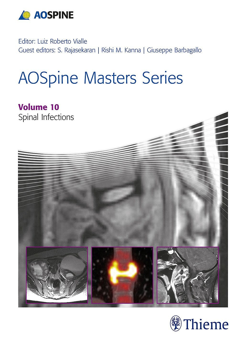 Portada del libro 9781626234550 AOSpine Masters Series, Vol. 10: Spinal Infections