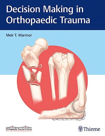 Portada del libro 9781626234611 Decision Making in Orthopaedic Trauma