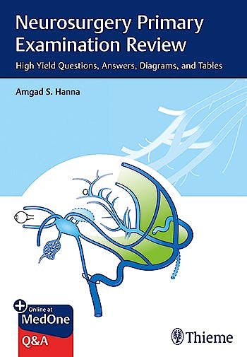 Portada del libro 9781626234901 Neurosurgery Primary Examination Review. High Yield Questions, Answers, Diagrams, and Tables