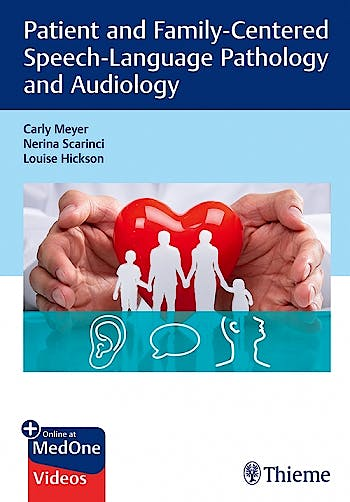 Portada del libro 9781626235038 Patient and Family-Centered Speech-Language Pathology and Audiology