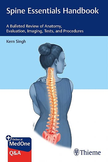 Portada del libro 9781626235076 Spine Essentials Handbook. A Bulleted Review of Anatomy, Evaluation, Imaging, Tests, and Procedures