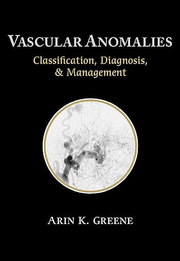 Portada del libro 9781626235922 Vascular Anomalies: Classification, Diagnosis, and Management
