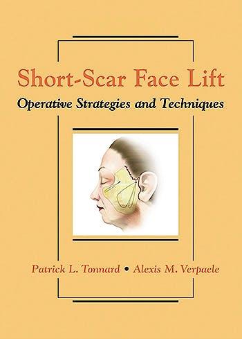 Portada del libro 9781626236325 Short-Scar Face Lift. Operative Strategies and Techniques + DVD