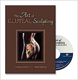 Portada del libro 9781626236486 The Art of Gluteal Sculpting + DVD