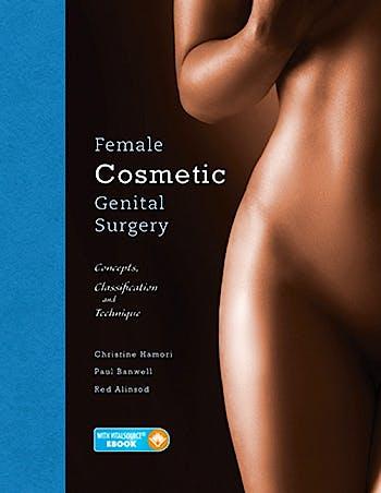 Portada del libro 9781626236493 Female Cosmetic Genital Surgery. Concepts, Classification and Techniques