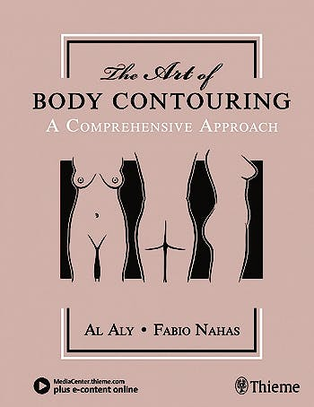 Portada del libro 9781626236561 The Art of Body Contouring. A Comprehensive Approach + E-Content Online