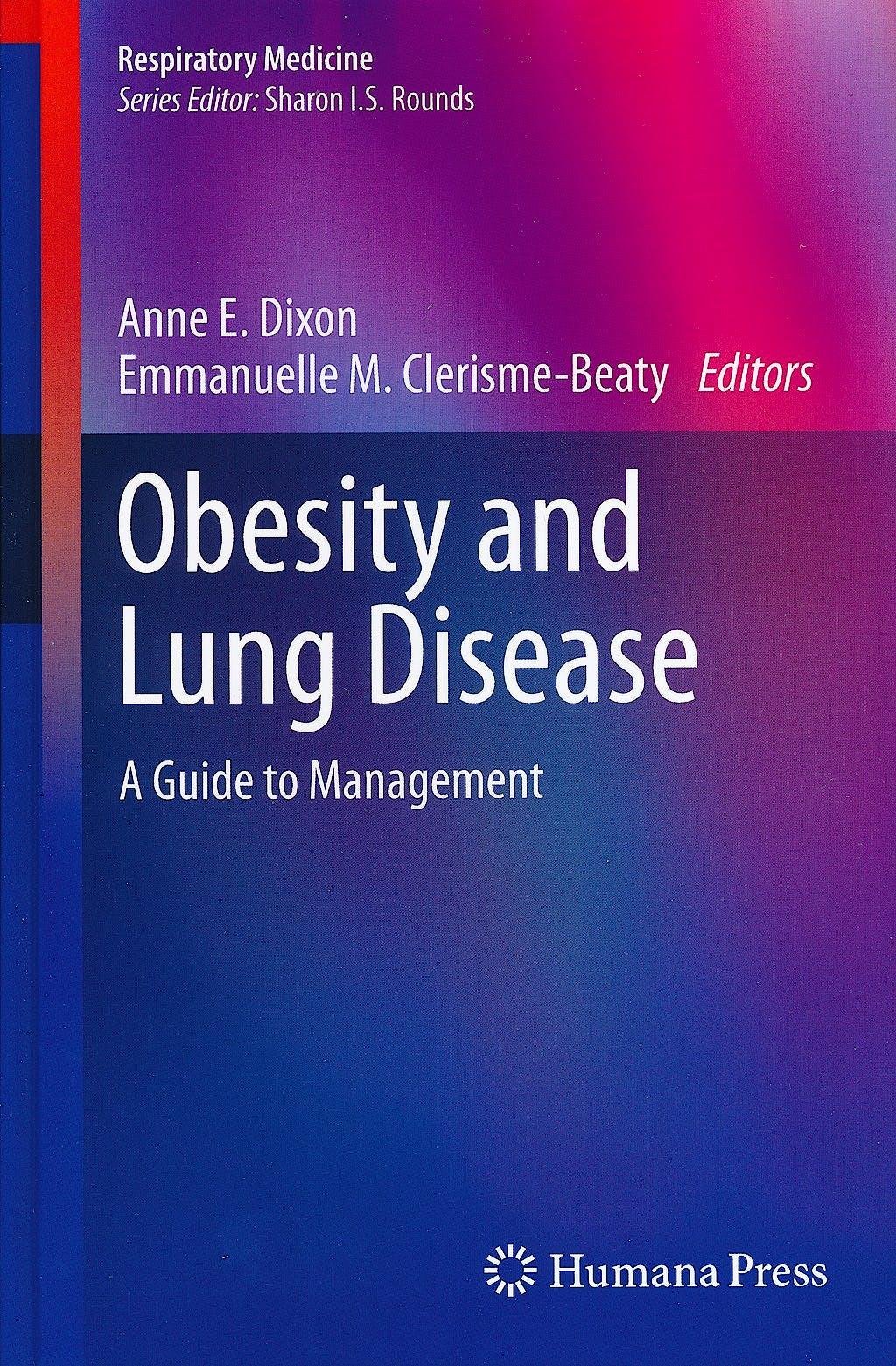 Portada del libro 9781627030526 Obesity and Lung Disease. a Guide to Management (Respiratory Medicine, Vol. 19)